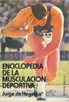 ENCICLOPEDIA DE LA MUSCULACION DEPORTIVA