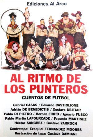 AL RITMO DE LOS PUNTEROS. CUENTOS DE FÚTBOL