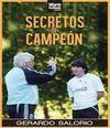 SECRETOS DE CAMPEÓN
