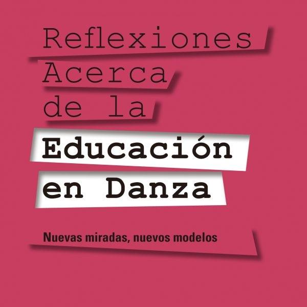 REFLEXIONES ACERCA DE LA EDUCACIÓN EN DANZA