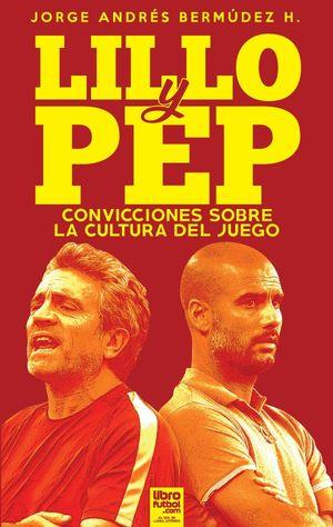 LILLO & PEP: CONVICCIONES SOBRE UNA CULTURA DE JUEGO