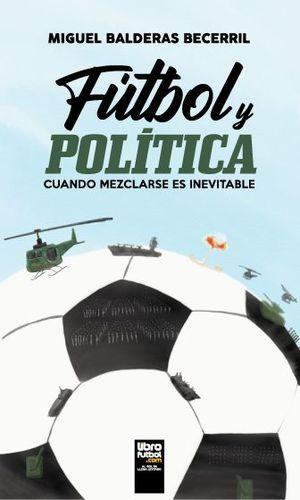 FÚTBOL Y POLÍTICA