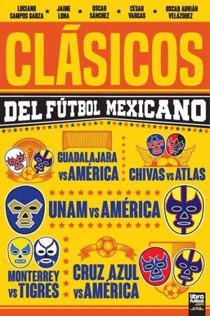 CLÁSICOS DEL FÚTBOL MEXICANO