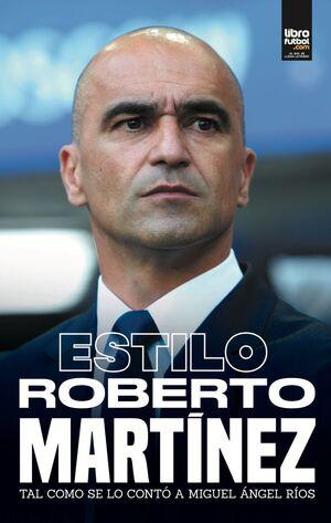 ESTILO ROBERTO MARTÍNEZ