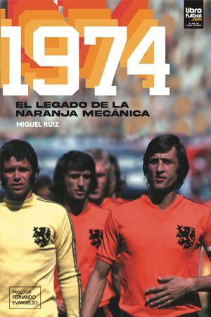 1974. EL LEGADO DE LA NARANJA MECÁNICA