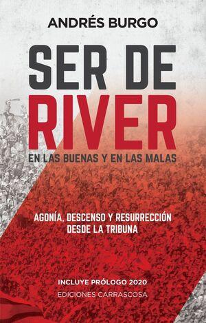 SER DE RIVER: EN LAS BUENAS Y EN LAS MALAS