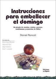INSTRUCCIONES PARA EMBELLECER EL DOMINGO