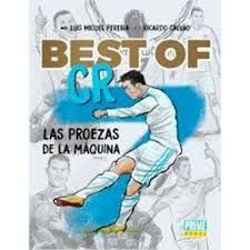 BEST OF CR7. LAS PROEZAS DE LA MÁQUINA