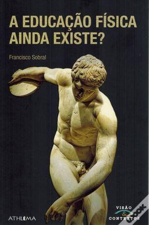 A EDUCAÇAO FÍSICA AINDA EXISTE?