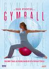 GYMBALL, GUÍA ESENCIAL DVD