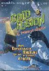 COLD FUSION. EL PODER DE LA NIEVE. DVD