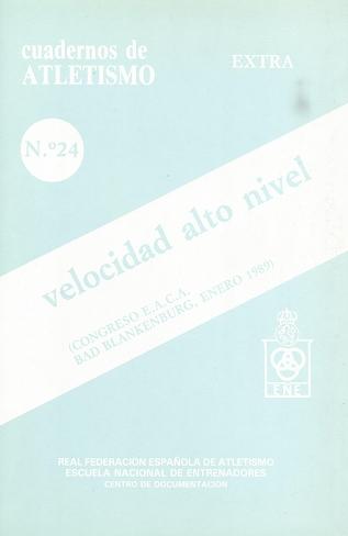 CUADERNO DE ATLETISMO Nº 24 VELOCIDAD ALTO NIVEL