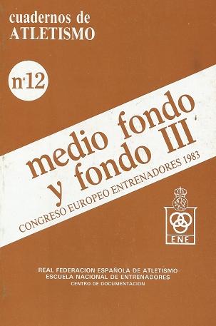 CUADERNO DE ATLETISMO Nº 12 MEDIO FONDO Y FONDO III