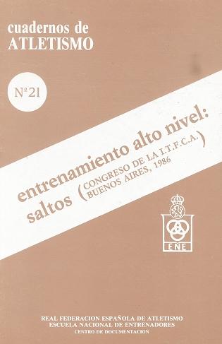 CUADERNO DE ATLETISMO Nº 21 ENTRENAMIENTO ALTO NIVEL SALTOS