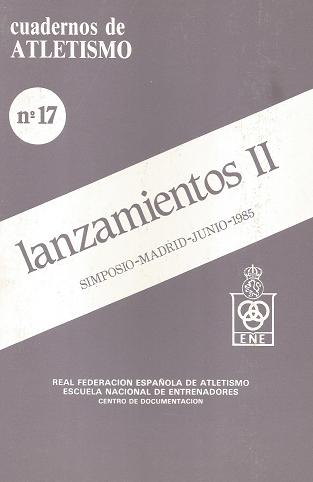 CUADERNO DE ATLETISMO Nº 17 LANZAMIENTOS