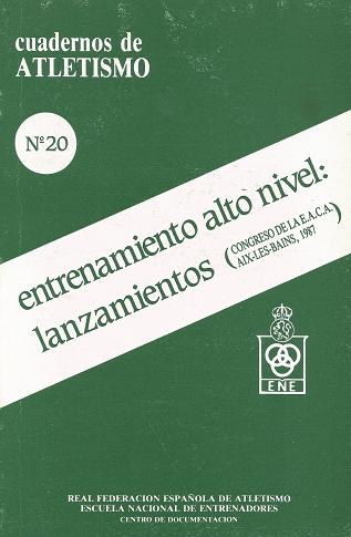 CUADERNO DE ATLETISMO Nº 20 ALTO NIVEL LANZAMIENTO