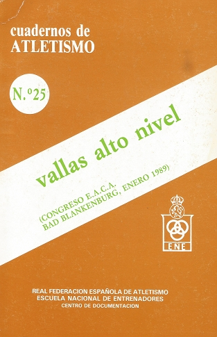 CUADERNO DE ATLETISMO Nº 25 VALLAS ALTO NIVEL