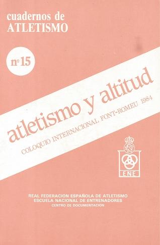 CUADERNO DE ATLETISMO Nº 15 ATLETISMO Y ALTITUD