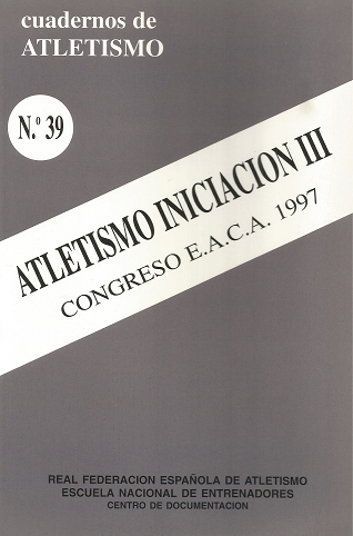 CUADERNO DE ATLETISMO Nº 39 ATLETISMO INICIACION III