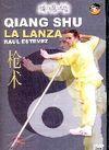 QIANG SHU. LA LANZA DVD