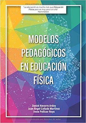 MODELOS PEDAGÓGICOS EN EDUCACIÓN FÍSICA