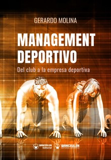 MANAGEMENT DEPORTIVO: DEL CLUB A LA EMPRESA